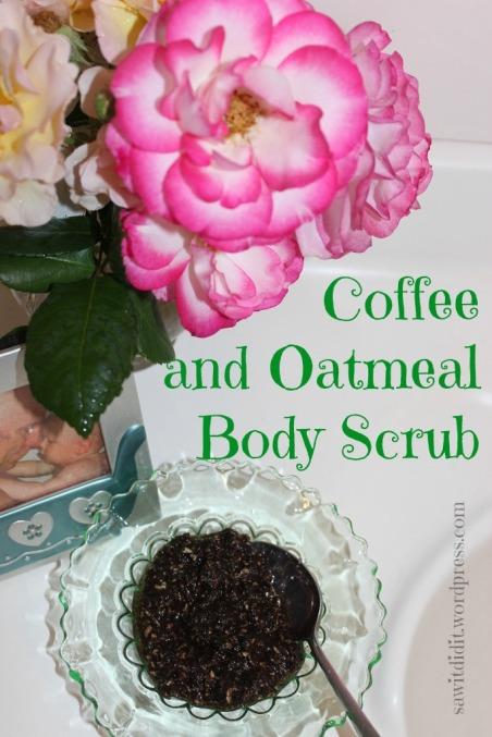 Coffee and oatmeal body scrub . sawitdidit.wordpress